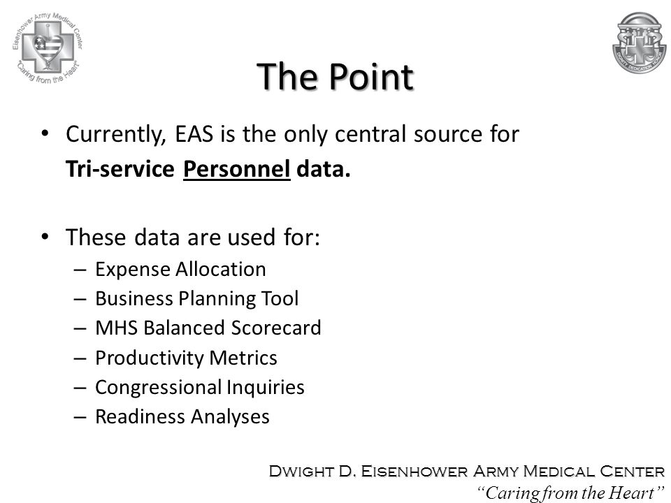 The Point Currently, EAS is the only central source for
