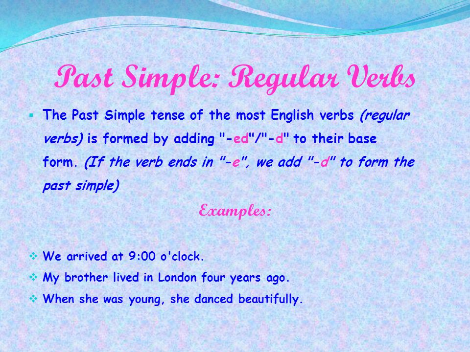 Past Simple: Regular Verbs