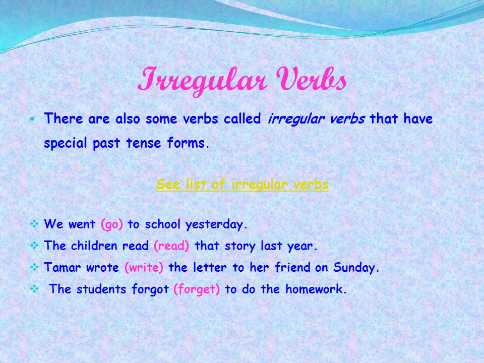 See list of irregular verbs