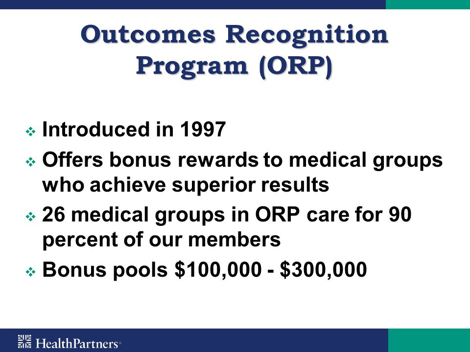 Outcomes Recognition Program (ORP)