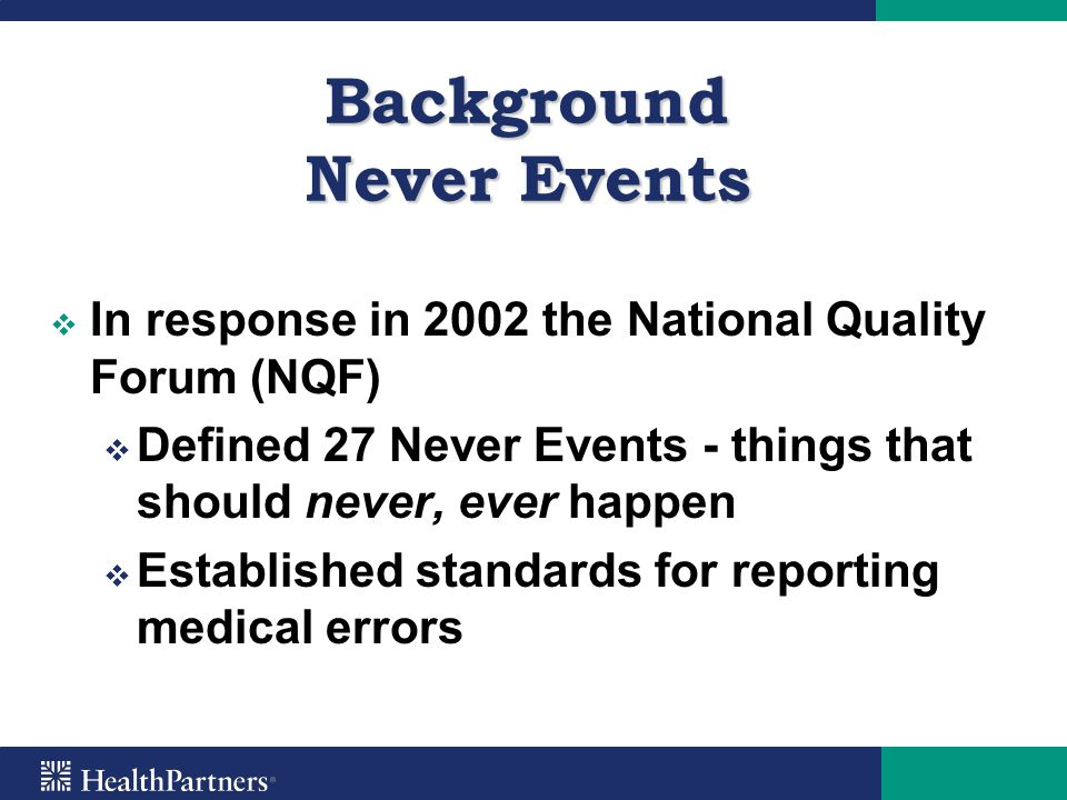 Background Never Events