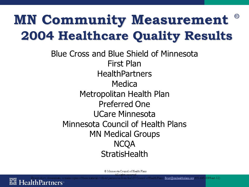 MN Community Measurement Ⓒ 2004 Healthcare Quality Results