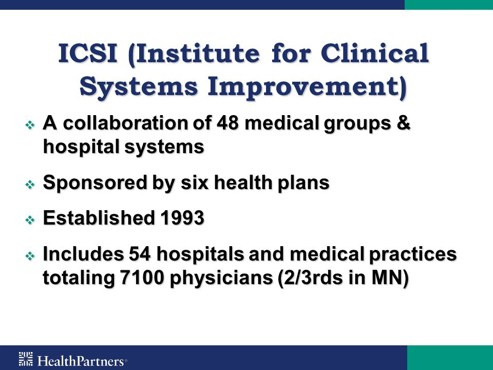 ICSI (Institute for Clinical Systems Improvement)