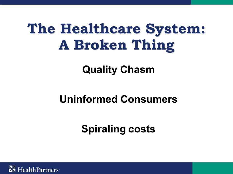 The Healthcare System: A Broken Thing