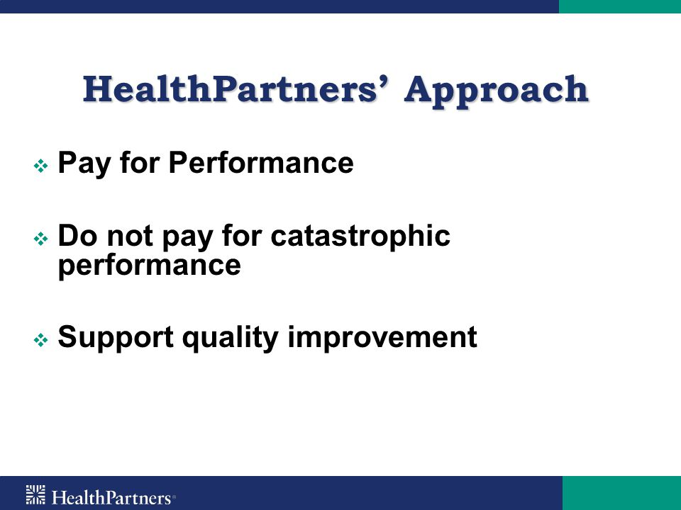 HealthPartners' Approach