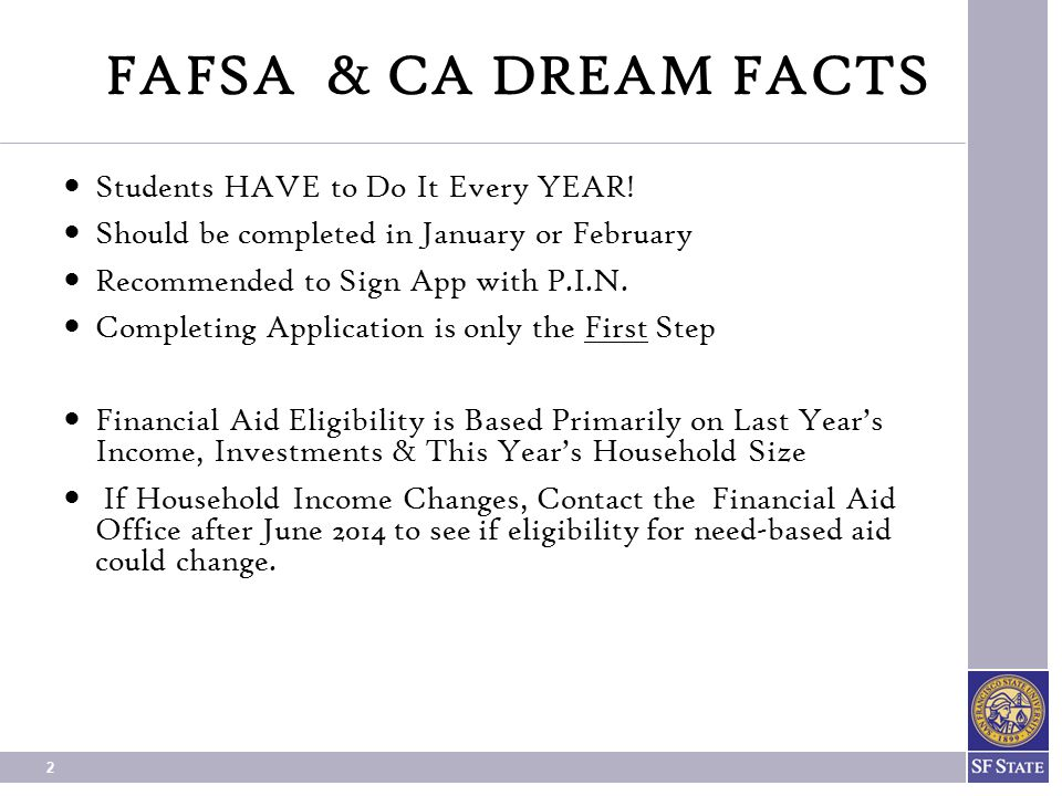 FAFSA & CA DREAM FACTS Students HAVE to Do It Every YEAR!