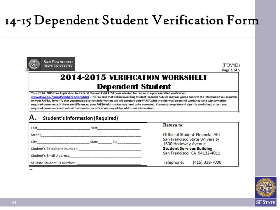 What YOU Need to Know About YOUR FINANCIAL AID at SF State ppt – Dependent Student Verification Worksheet