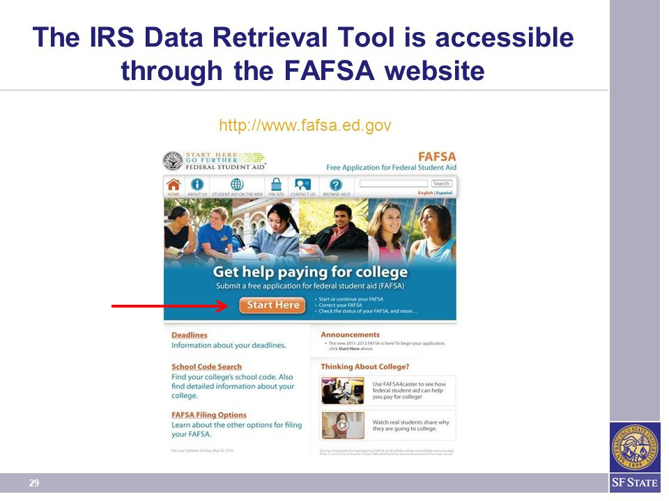 The IRS Data Retrieval Tool is accessible through the FAFSA website