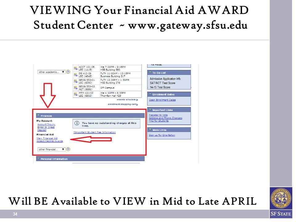 VIEWING Your Financial Aid AWARD Student Center ~ www.gateway.sfsu.edu