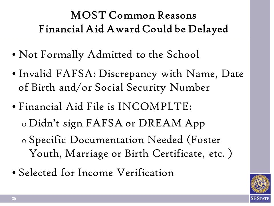 MOST Common Reasons Financial Aid Award Could be Delayed