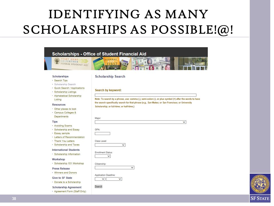 IDENTIFYING AS MANY SCHOLARSHIPS AS POSSIBLE!@!