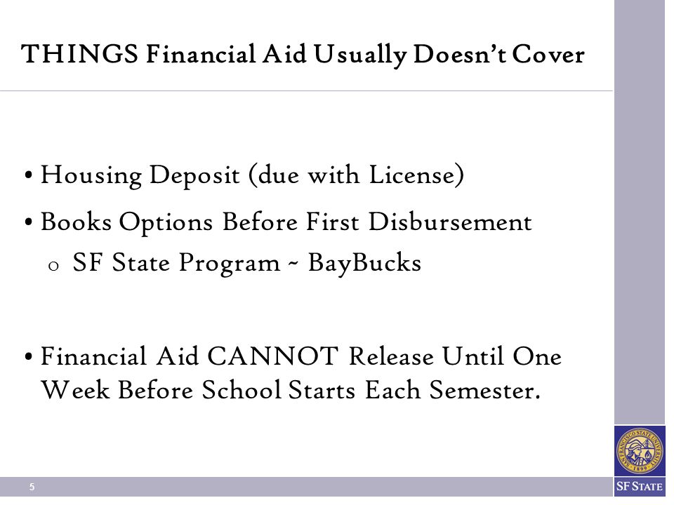 THINGS Financial Aid Usually Doesn't Cover