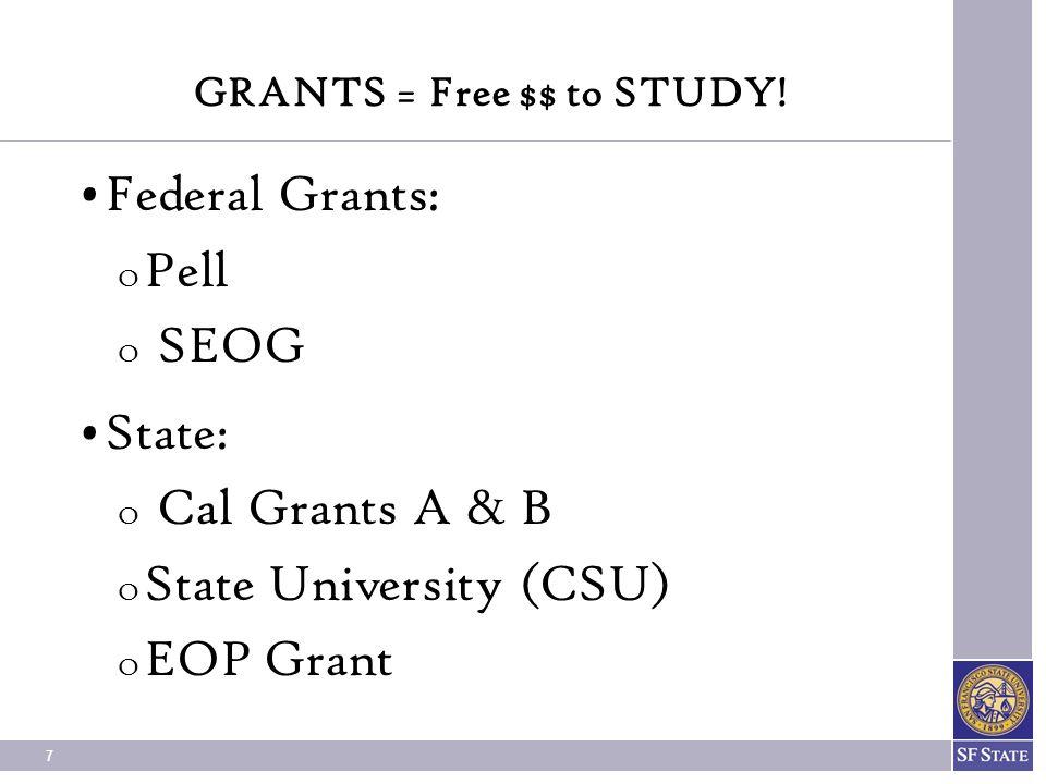 GRANTS = Free $$ to STUDY!