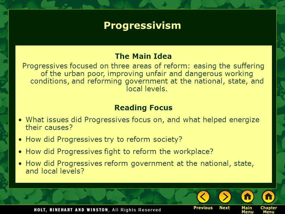 Progressivism The Main Idea