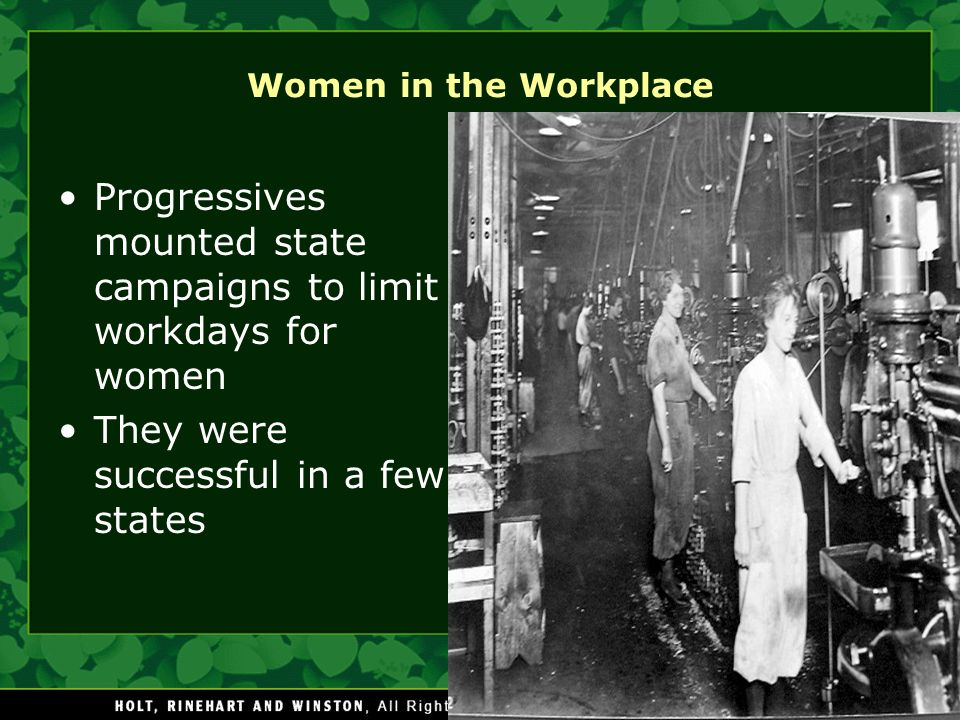 Progressives mounted state campaigns to limit workdays for women