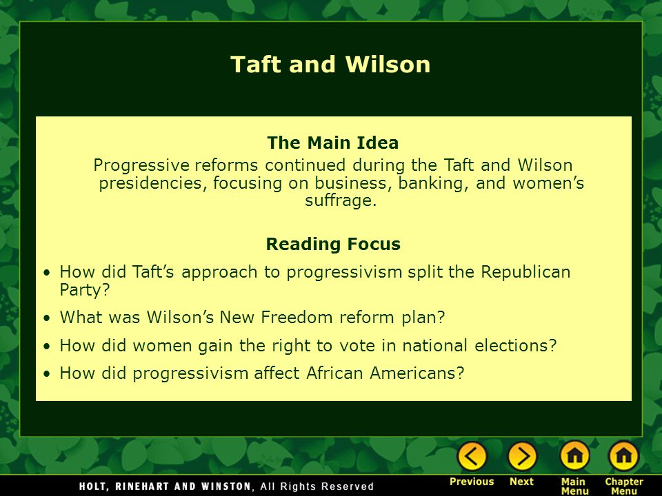 Taft and Wilson The Main Idea