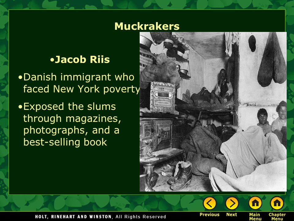 Muckrakers Jacob Riis Danish immigrant who faced New York poverty