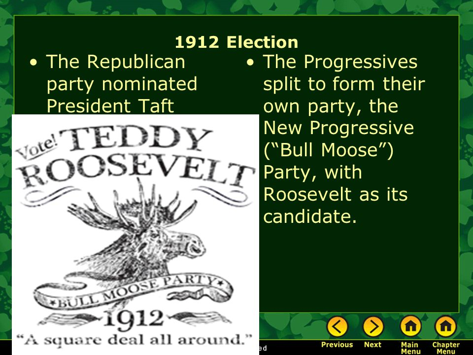 The Republican party nominated President Taft