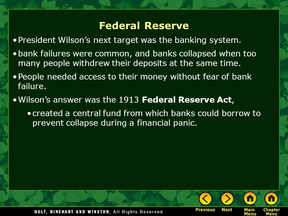 Federal Reserve President Wilson's next target was the banking system.