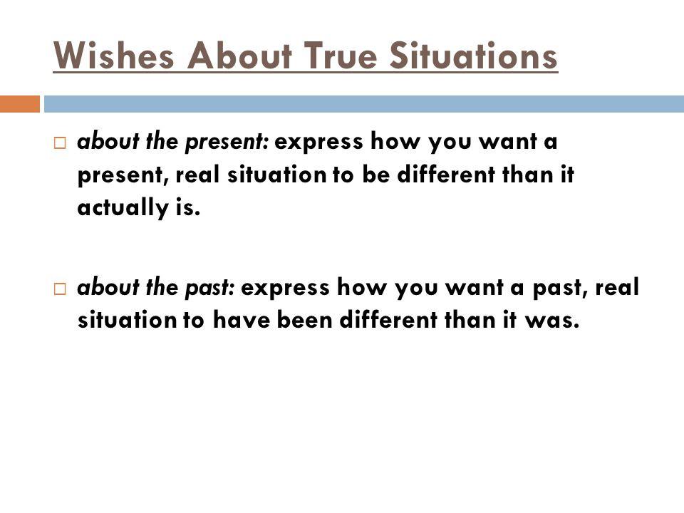 Wishes About True Situations