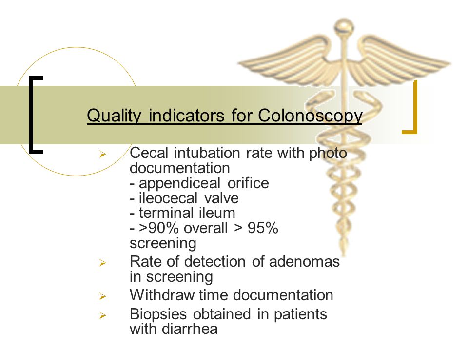 Quality indicators for Colonoscopy