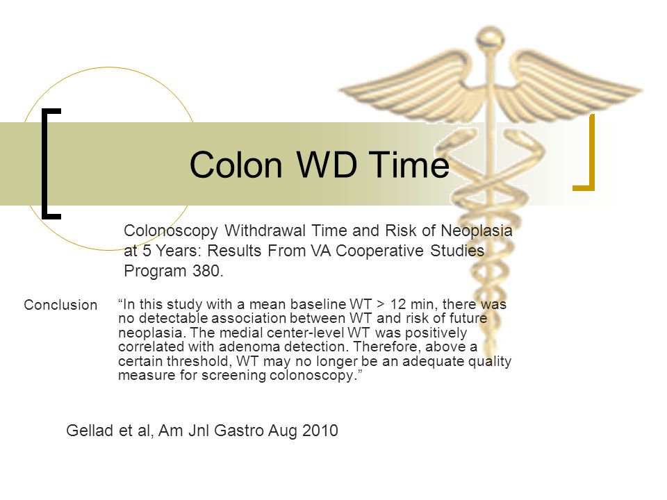 Colon WD Time Colonoscopy Withdrawal Time and Risk of Neoplasia at 5 Years: Results From VA Cooperative Studies Program 380.