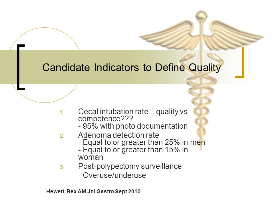 Candidate Indicators to Define Quality