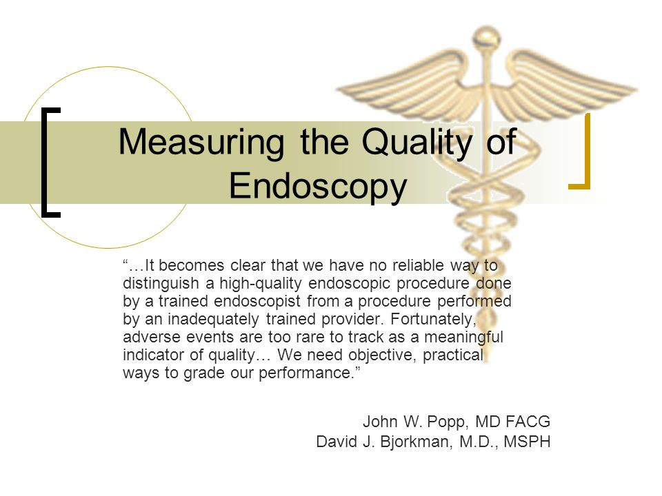 Measuring the Quality of Endoscopy