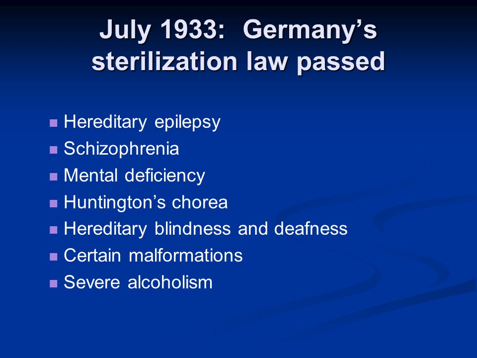 July 1933: Germany's sterilization law passed