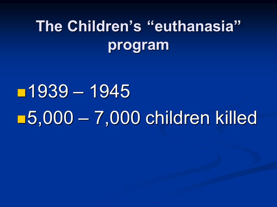 The Children's euthanasia program