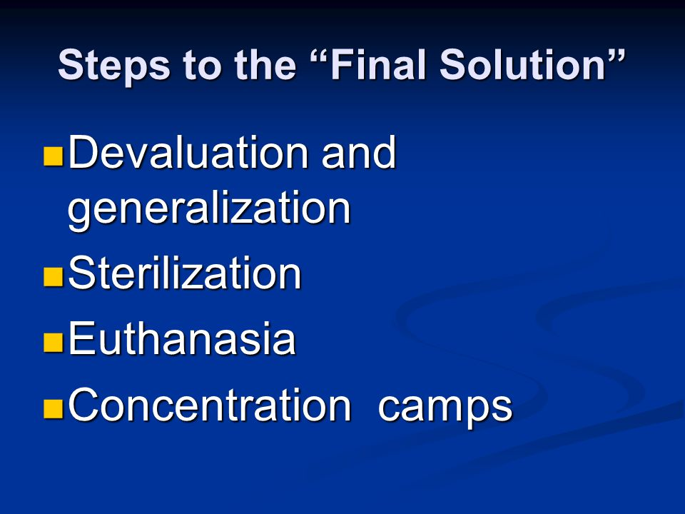 Steps to the Final Solution