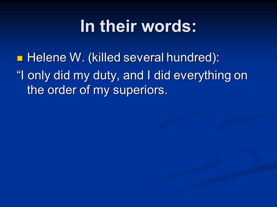 In their words: Helene W. (killed several hundred):