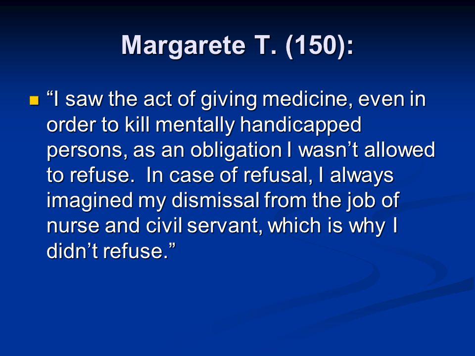 Margarete T. (150):