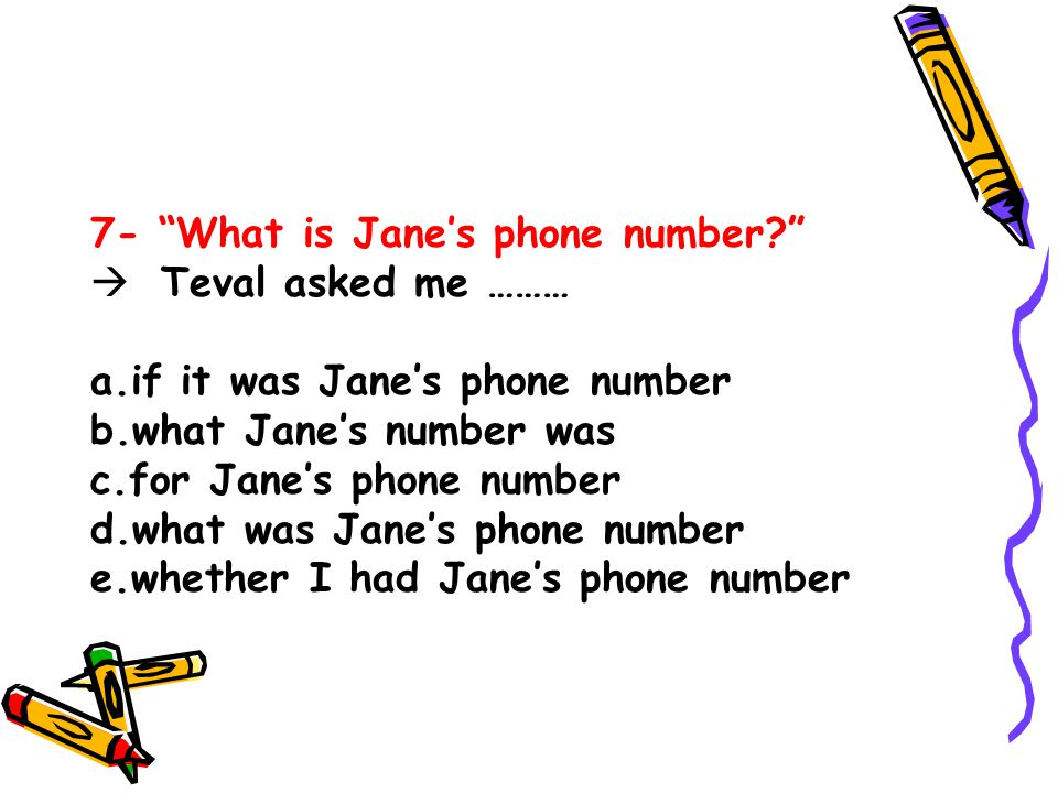 7- What is Jane's phone number