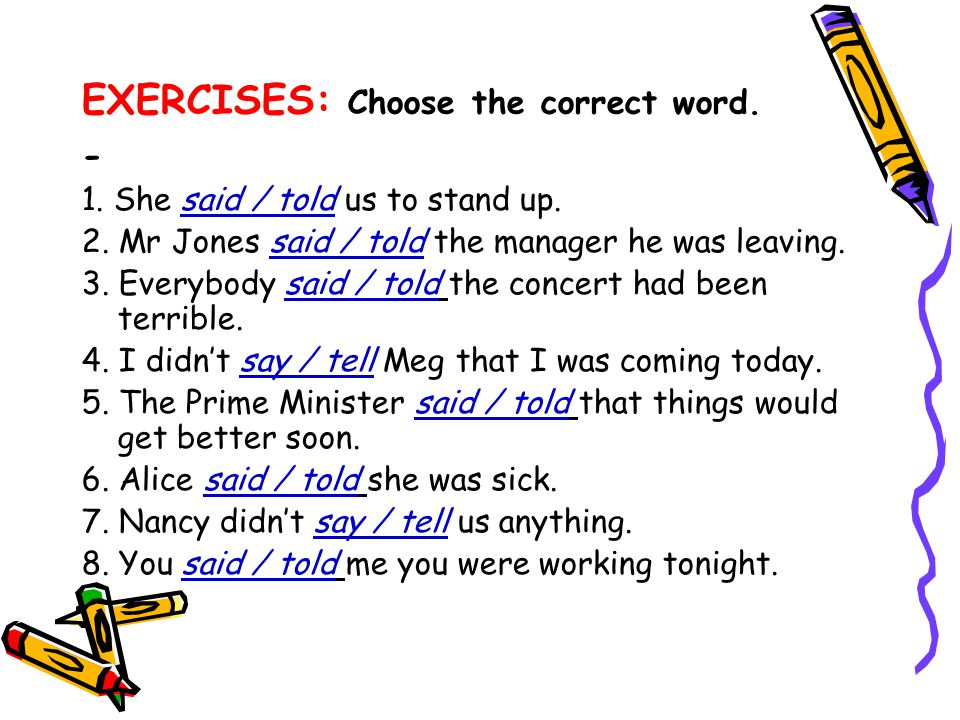EXERCISES: Choose the correct word.