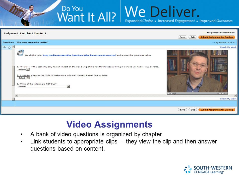 Video Assignments A bank of video questions is organized by chapter.