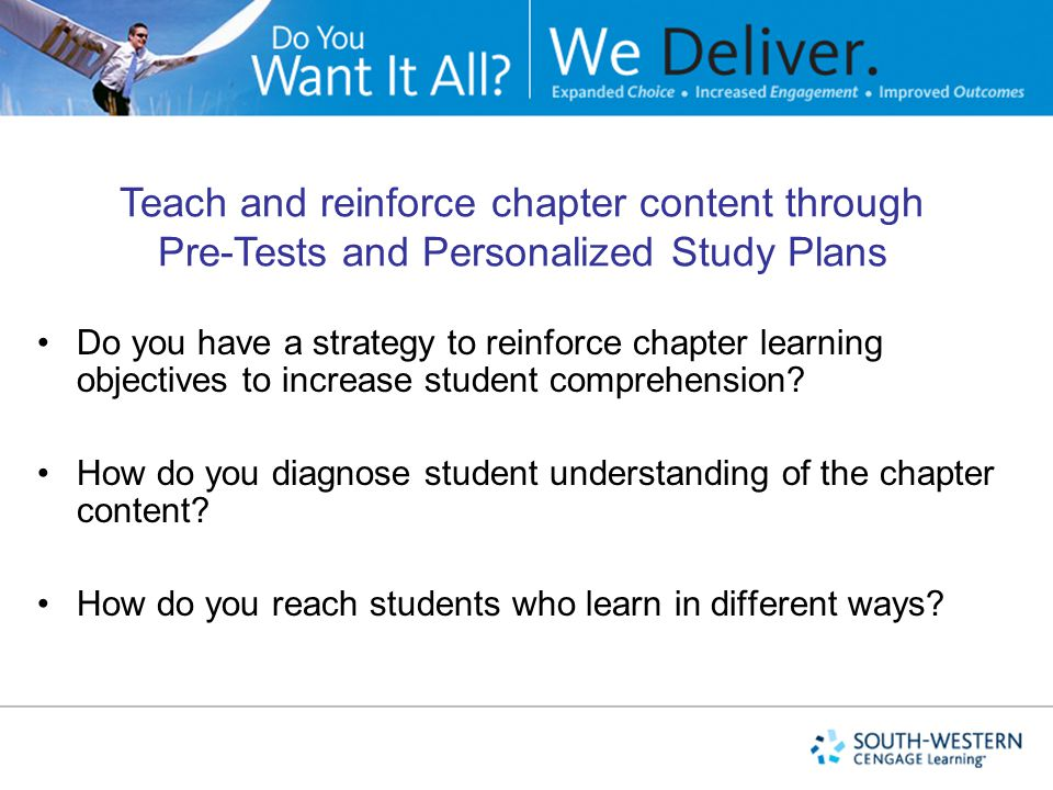 Teach and reinforce chapter content through Pre-Tests and Personalized Study Plans