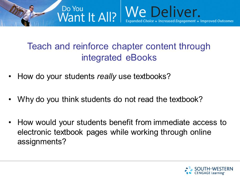 Teach and reinforce chapter content through integrated eBooks