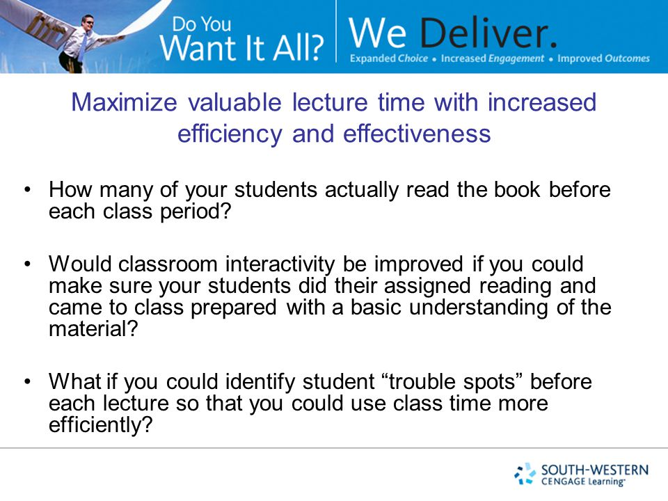 Maximize valuable lecture time with increased efficiency and effectiveness
