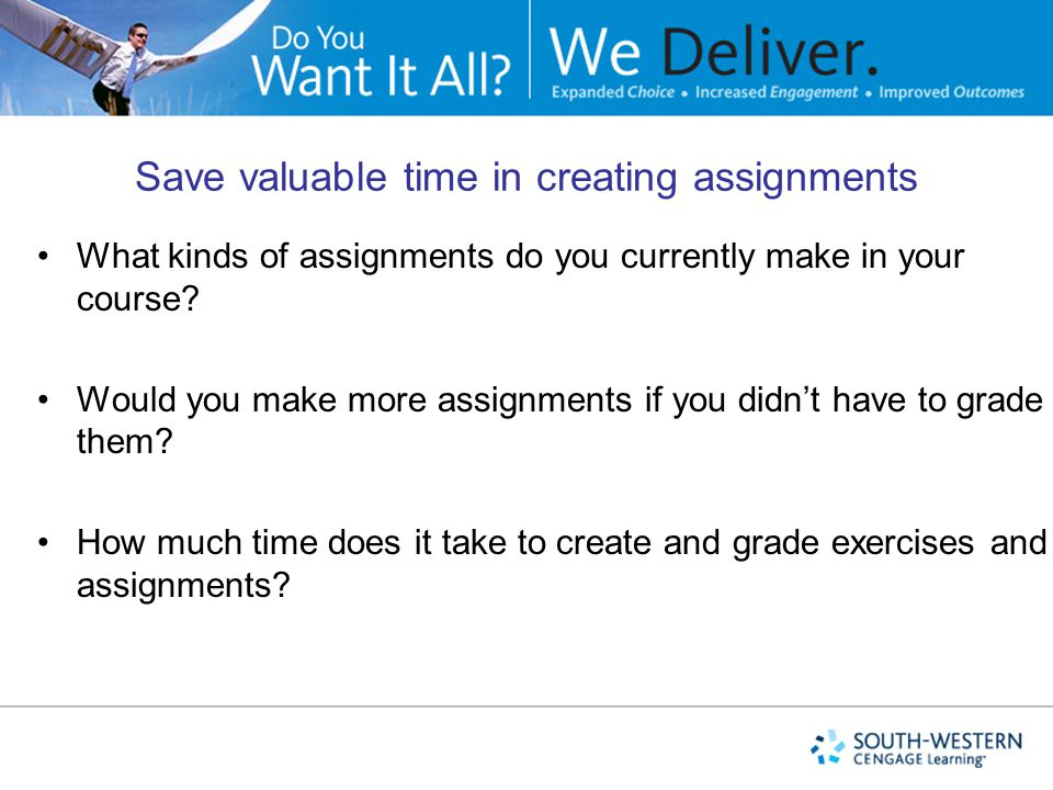 Save valuable time in creating assignments