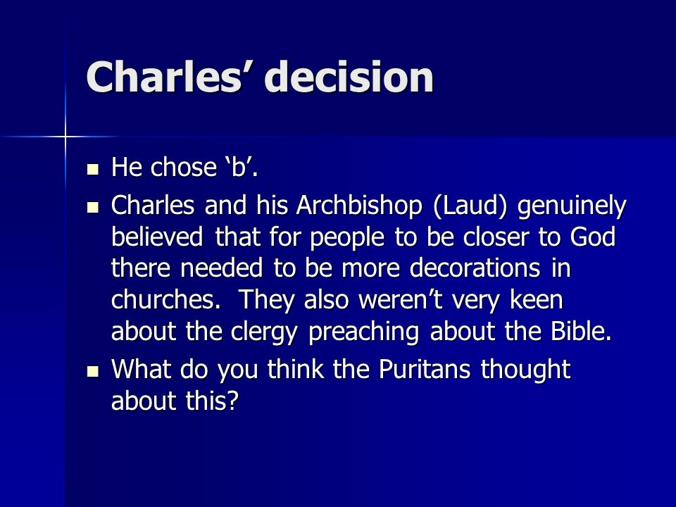 Charles' decision He chose 'b'.