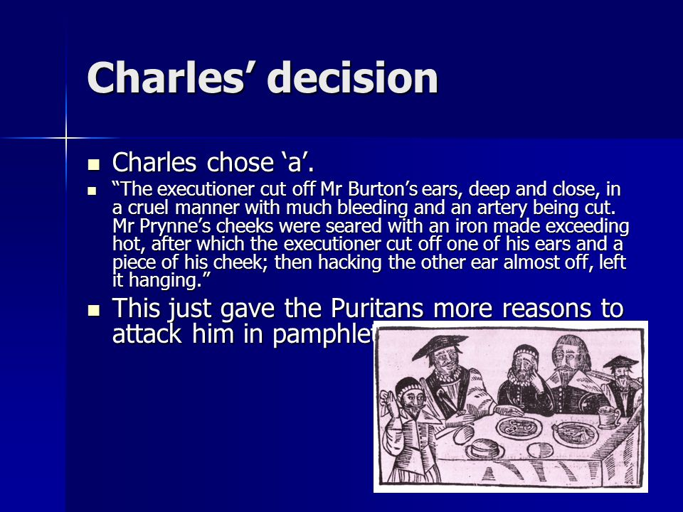Charles' decision Charles chose 'a'.