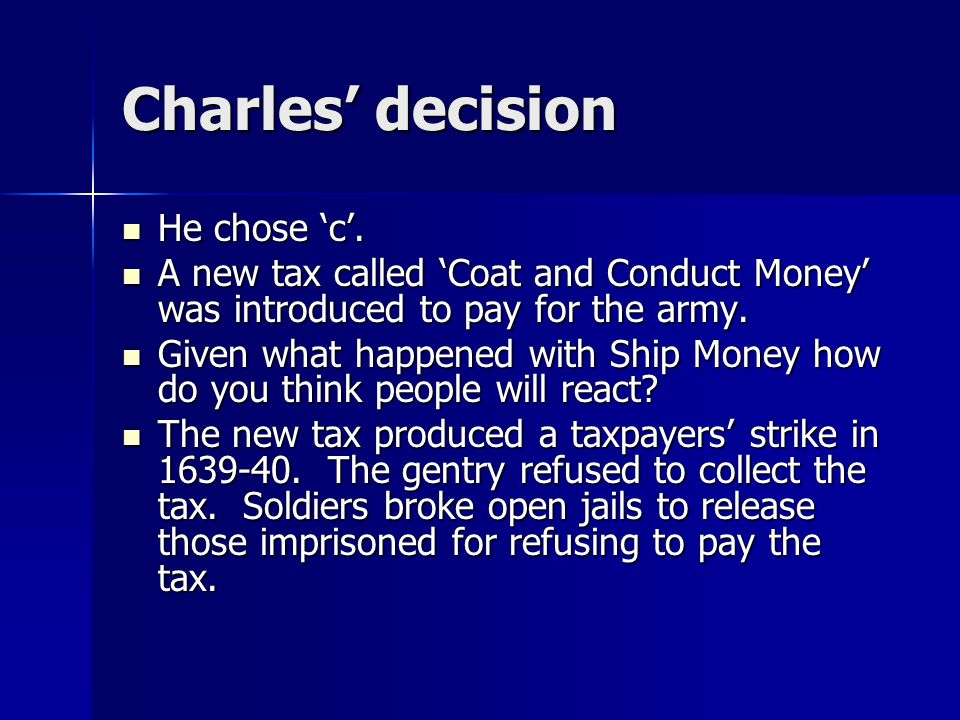 Charles' decision He chose 'c'.