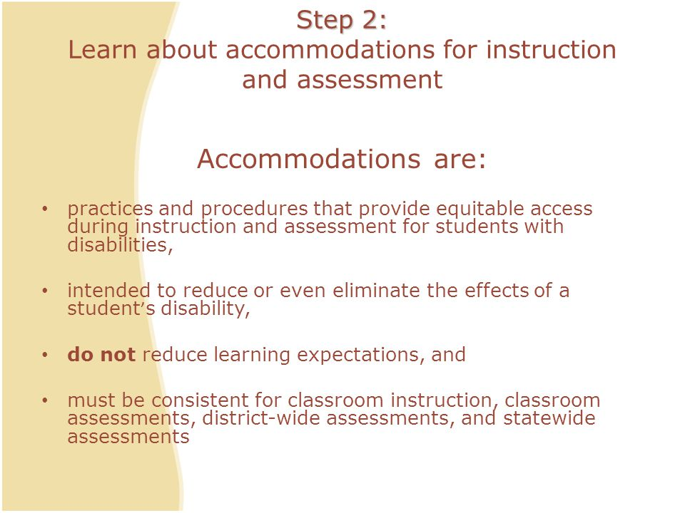 Step 2: Learn about accommodations for instruction and assessment