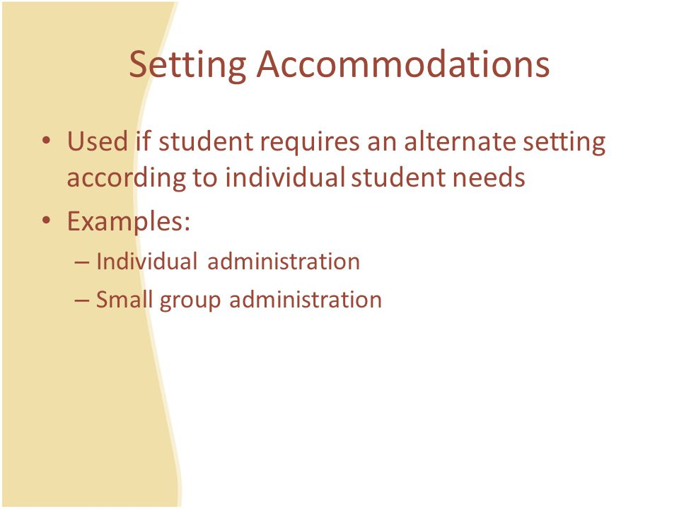 Setting Accommodations