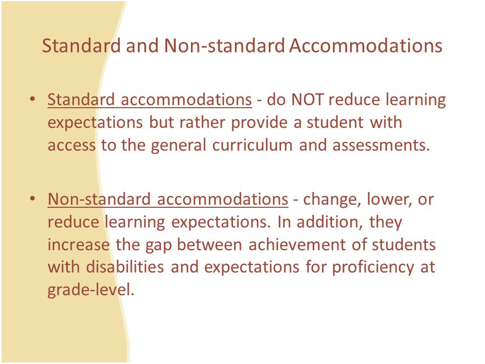 Standard and Non-standard Accommodations