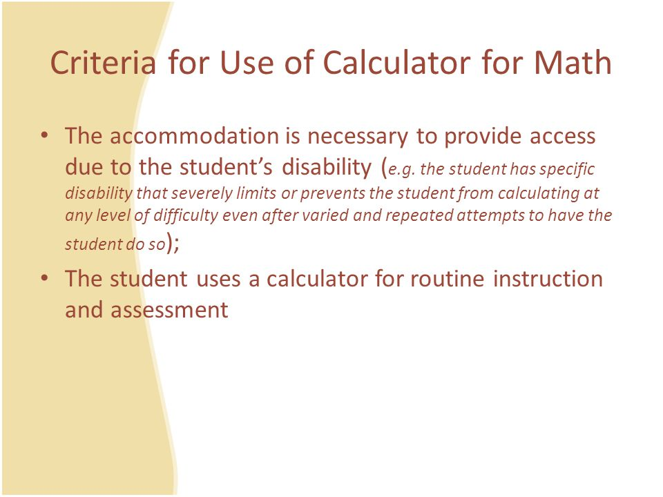 Criteria for Use of Calculator for Math