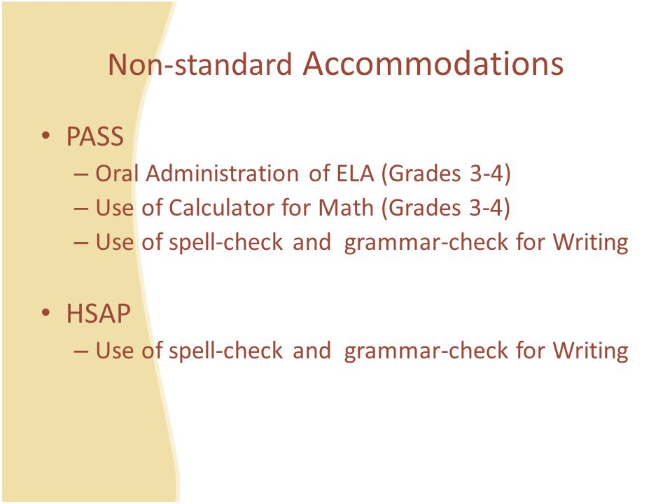 Non-standard Accommodations