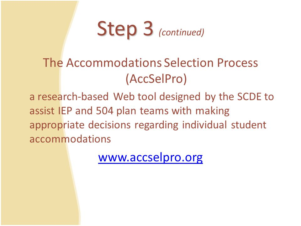 The Accommodations Selection Process (AccSelPro)