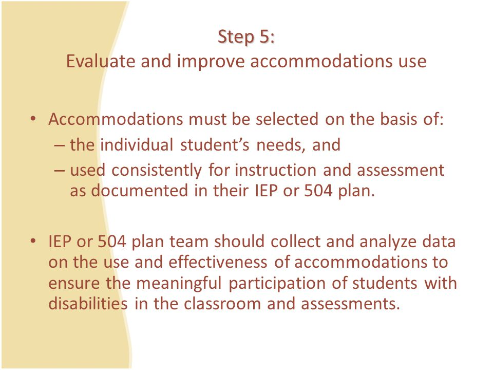 Step 5: Evaluate and improve accommodations use